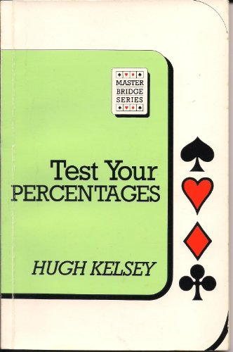 Test Your Percentages (Master Bridge Series)