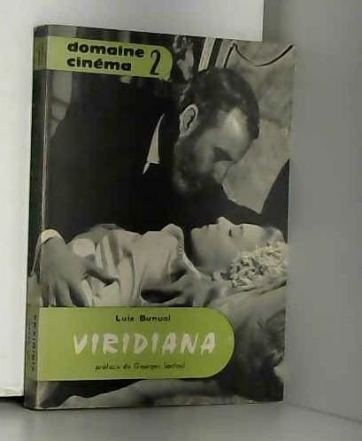 Viridiana. (Scénario) Domaine Cinema 2