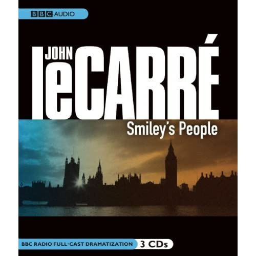Smiley's People: A BBC Full-Cast Radio Drama (BBC Radio Series) by John Le Carre (2010-08-10)