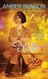 cat s claw a calliope reaper jones novel by amber benson published february 2010