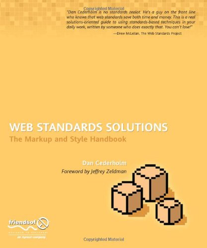 Web Standards Solutions: The Markup and Style Handbook (Pioneering Series)
