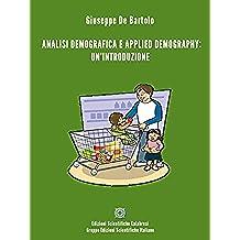 Analisi demografica e applied Demography: un'introduzione (Demografia)