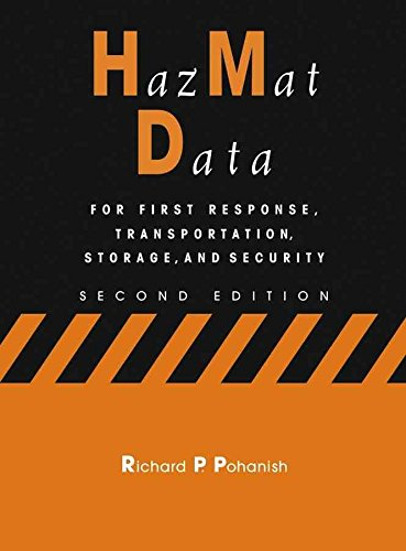 hazmat-data-for-first-response-transportation-storage-and-security-by-richard-p-pohanish-published-m