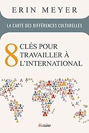 La Carte des différences culturelles : 8 clés pour travailler à l'internati