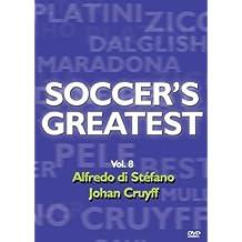 Soccer's Greatest - Volume 8 - Alfredo di Stefano/Johan Cruyff by Alfredo di Stefano