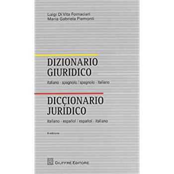 Dizionario Giuridico Italiano-Spagnolo, Spagnolo-Italiano