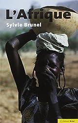 L'Afrique : Un continent en réserve de développement