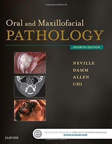 Oral and Maxillofacial Pathology, 4e by Brad W. Neville DDS (2015-06-24)