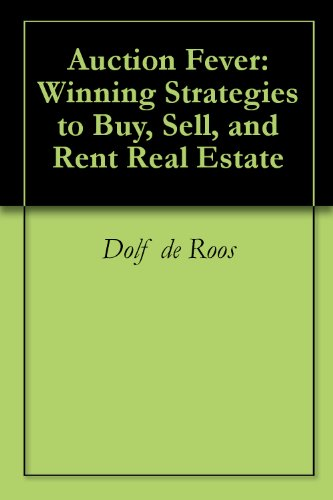 auction-fever-winning-strategies-to-buy-sell-and-rent-real-estate