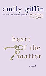 [Heart of the Matter] (By (author) Emily Giffin) [published: June, 2014]