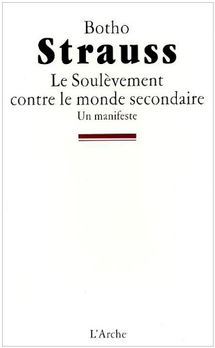 Le soulèvement contre le monde secondaire