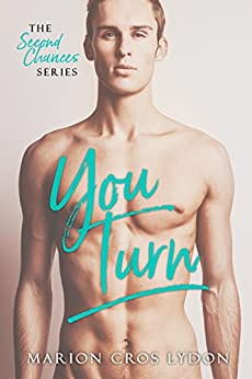 You Turn (The Second Chance Series Book 3) by [Croslydon, Marion]
