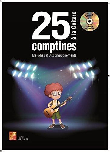 25 comptines à la guitare (1 Livre + 1 CD) par Lorène Stremler