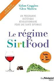Le régime SirtFood : Un programme diététique révolutionnaire pour une santé optimale
