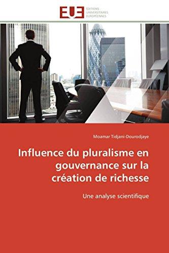 Influence du pluralisme en gouvernance sur la création de richesse par Moamar Tidjani-Dourodjaye