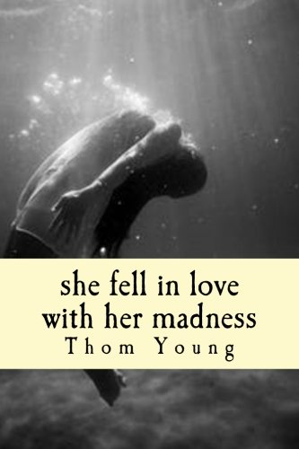 she fell in love with her madness