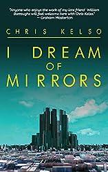 I Dream Of Mirrors