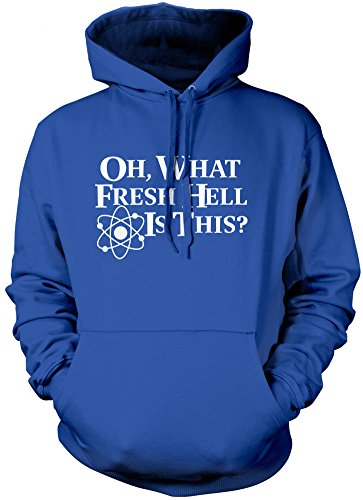Oh What Fresh Hell is This - Unisex Hoodie