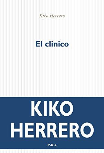 El clinico - Kiko Herrero (2018) sur Bookys