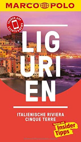 MARCO POLO Reiseführer Ligurien, Italienische Riviera, Cinque Terre: Reisen mit Insider-Tipps. Inklusive kostenloser Touren-App & Events&News -