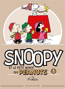 Snoopy et le petit monde des Peanuts T03 de Charles M. Schulz (Créateur) ( 5 novembre 2014 )