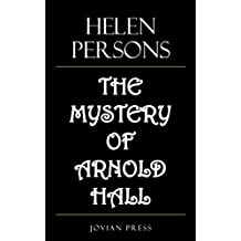 The Mystery of Arnold Hall (English Edition)