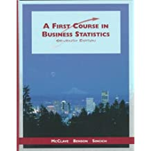 First Course in Business Statistics, A by James T. McClave (1998-01-26)