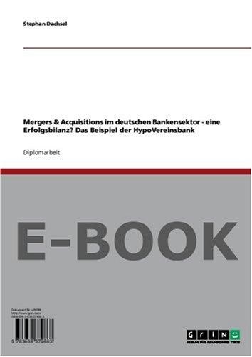 mergers-acquisitions-im-deutschen-bankensektor-eine-erfolgsbilanz-das-beispiel-der-hypovereinsbank