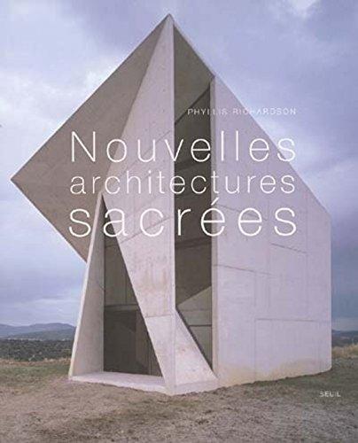 Nouvelles Architectures sacrées par Phyllis Richardson