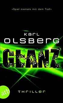 Glanz - Interaktives E-Book: Thriller von [Olsberg, Karl]