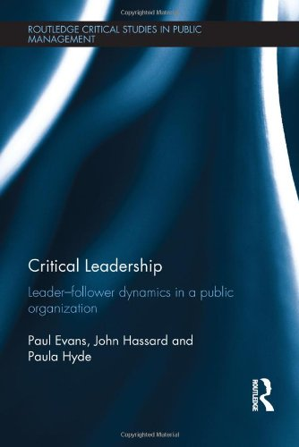 critical-leadership-leader-follower-dynamics-in-a-public-organization