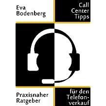 Call Center Tipps – Praxisnaher Ratgeber für den Telefonverkauf