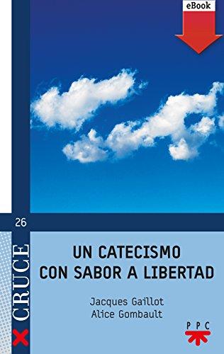 Un catecismo con sabor a libertad (eBook-ePub) (Cruce) por Jacques Gaillot