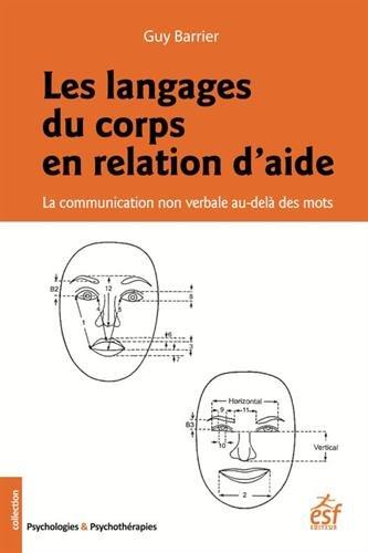 Les langages du corps en relation d'aide : La communication non verbale au-delà des mots par