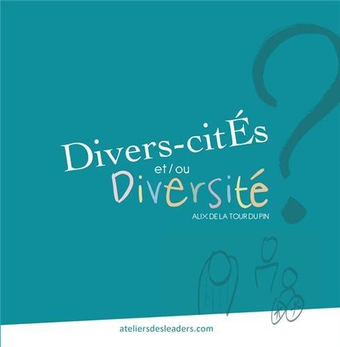 Divers-cités et/ou Diversité ?