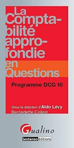 La Comptabilité approfondie en questions- Programme DCG 10