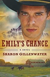 Emily's Chance: A Novel (The Callahans of Texas) by Sharon Gillenwater (2010-10-01)