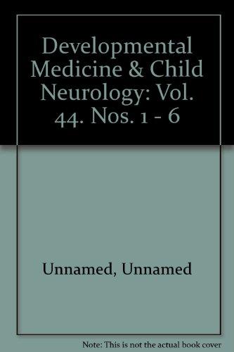 Developmental Medicine & Child Neurology: Vol. 44. Nos. 1 - 6