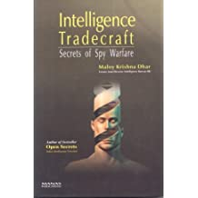 Intelligence Trade Craft: Secrets of Spy Warfare