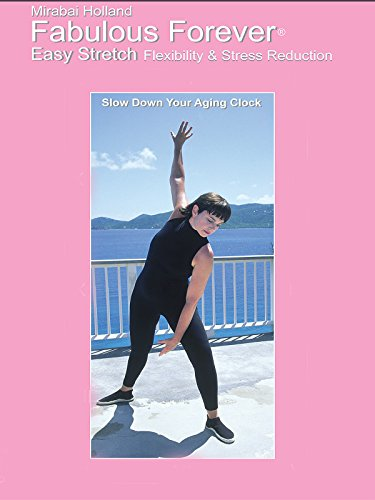 mirabai-holland-fabulous-forever-easy-stretch-for-beginners-boomers-and-seniors-easy-yoga-dance-stre