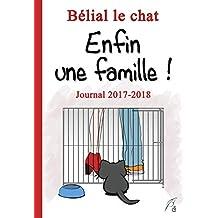 Enfin une famille (Le journal de Bélial le chat t. 1)