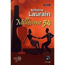 Millésime 54 d'Antoine Laurain