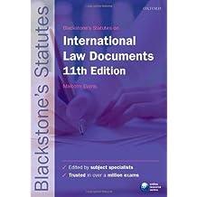 Blackstone's International Law Documents (Blackstone Statues)