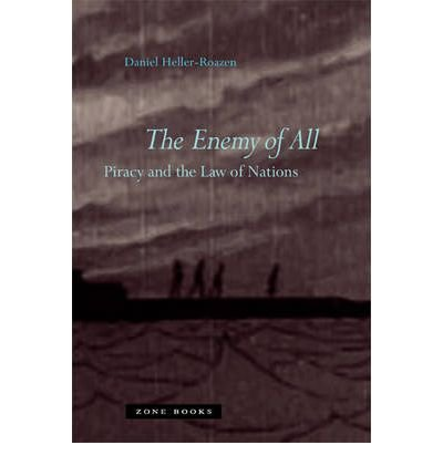 The Enemy of All: Piracy and the Law of Nations (Hardback) - Common