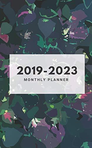 2019-2023 Monthly Planner: Five Year Planner Monthly Schedule Organizer 60 Months Calendar Agenda To Do List 5x8 Inch Notebook (Volume 19)