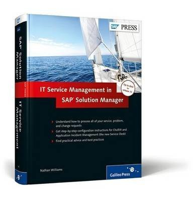 [(IT Service Management in SAP Solution Manager)] [By (author) Nathan Williams] published on (April, 2013) par Nathan Williams