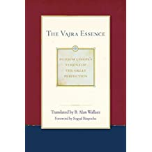The Vajra Essence (Dudjom Lingpa's Visions of the Great Per Book 3) (English Edition)
