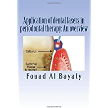 Application of dental lasers in periodontal therapy: An overview: lasers in periodontal therapy