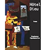 [(Hotel Dieu)] [Author: Stephanos Papadopoulos] published on (January, 2010)