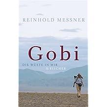 Gobi: Die Wüste in mir